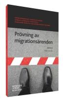 provning av migrationsarenden_3D artikel_ny