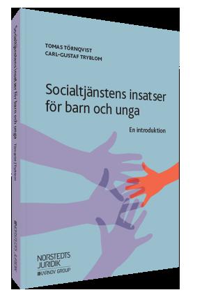Socialtjänstens insatser för barn och unga