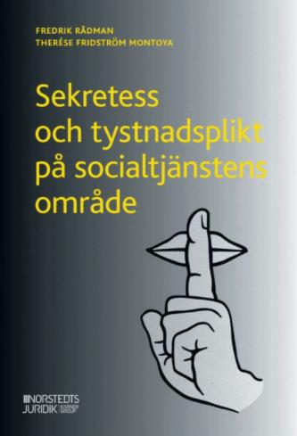 Sekretess och tystnadsplikt på socialtjänstens område